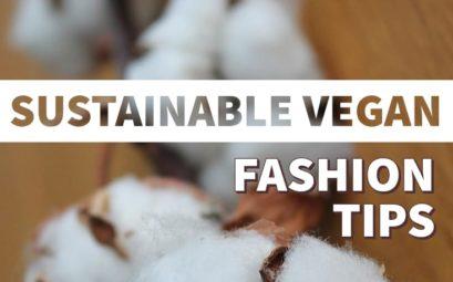 Sustainable vegan fashion tips